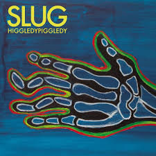 Slug: HiggledyPiggledy: Coloured Vinyl