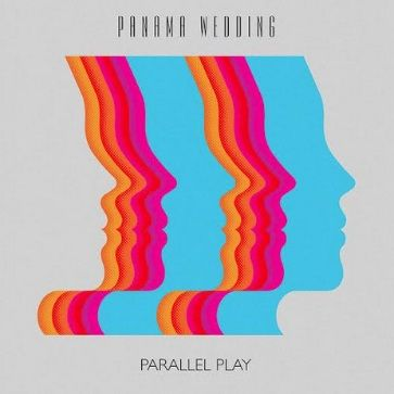 Panama Wedding: Parallel Play EP