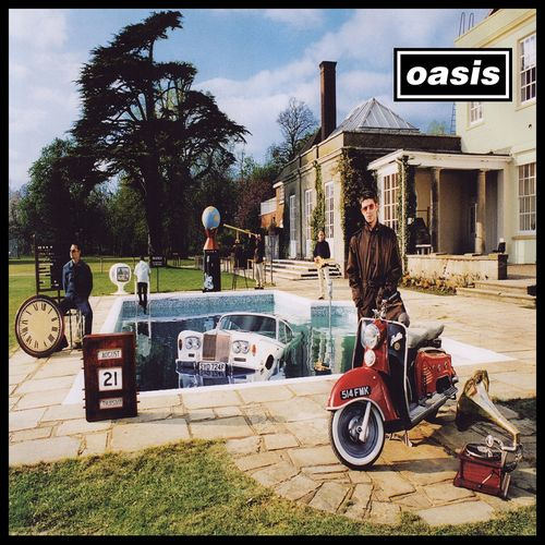 Oasis: Be Here Now (Remastered)