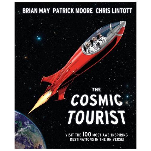 Brian May: The Cosmic Tourist (Hardback)
