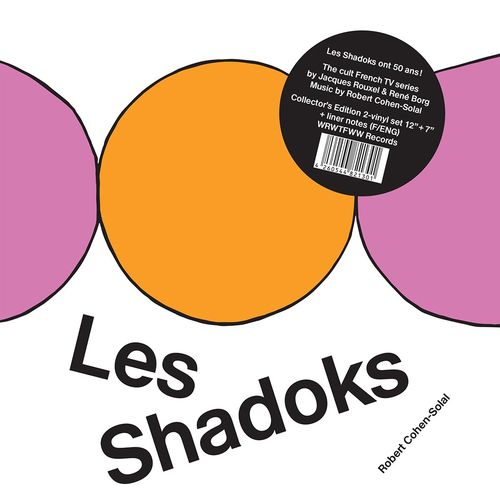 Robert Cohen-Solal: Les Shadoks (50th Anniversary Edition)