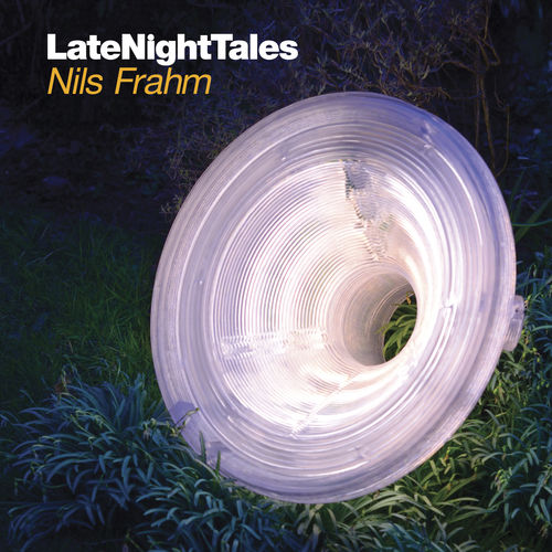 Nils Frahm: Late Night Tales: Nils Frahm