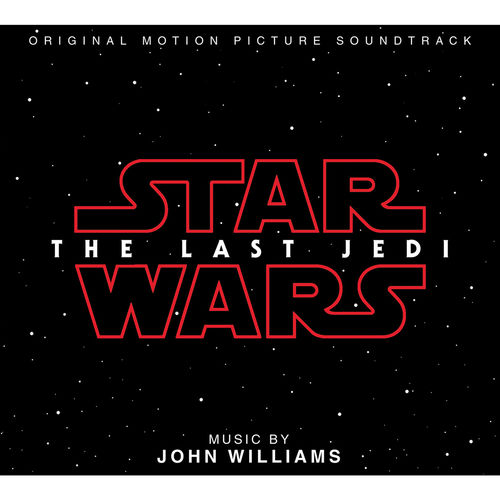 John Williams: Star Wars - The Last Jedi