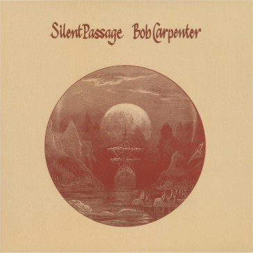 Bob Carpenter: Silent Passage