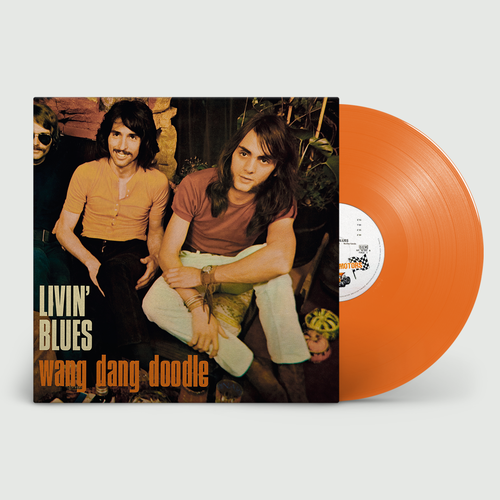 Livin' Blues: Wang Dang Doodle: Limited Edition Orange Vinyl