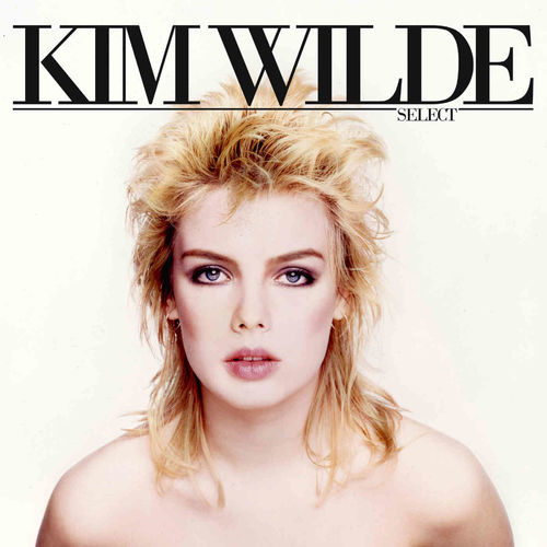 Kim Wilde: Select: 2CD + DVD Expanded Gatefold Wallet Edition