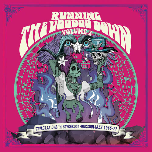Various Artists: Running The Voodoo Down Vol.2 - Explorations In Psychrockfunksouljazz 1965-77