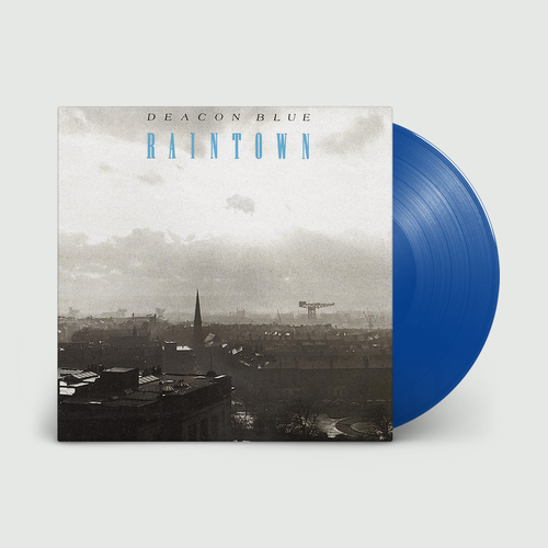 Deacon Blue: Raintown: Limited Edition Blue Vinyl