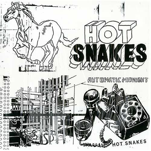 Hot Snakes: Automatic Midnight
