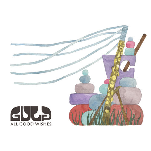 Gulp: All Good Wishes: Signed White Vinyl + Bonus CD