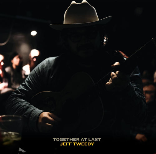 Jeff Tweedy: Together At Last