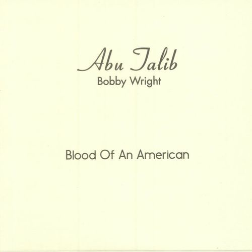 Bobby Wright: Blood of an American