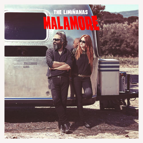The Limiñanas: Malamore