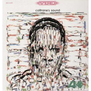 John Coltrane: Coltrane's Sound