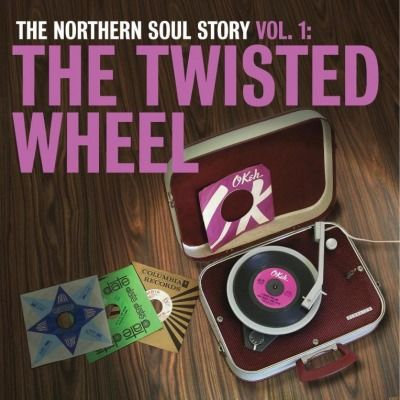Various Artists: Northern Soul Story Vol.1: The Twisted Wheel