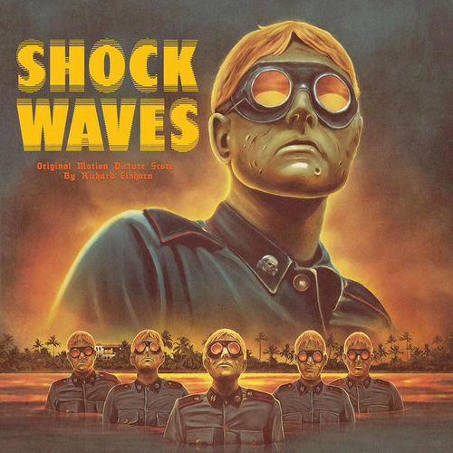 Richard Einhorn: Shock Waves (1977 Original Soundtrack)