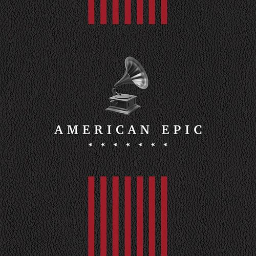 Various Artists: American Epic: The Soundtrack