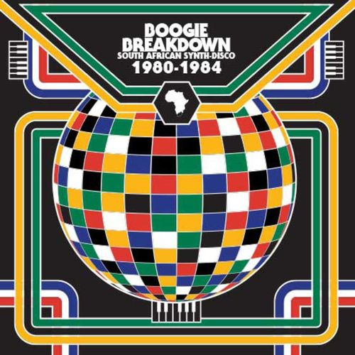 Various Artists: Boogie Breakdown: South African Synth-Disco 80-84