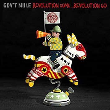 Gov't Mule: Revolution Come... Revolution Go Deluxe