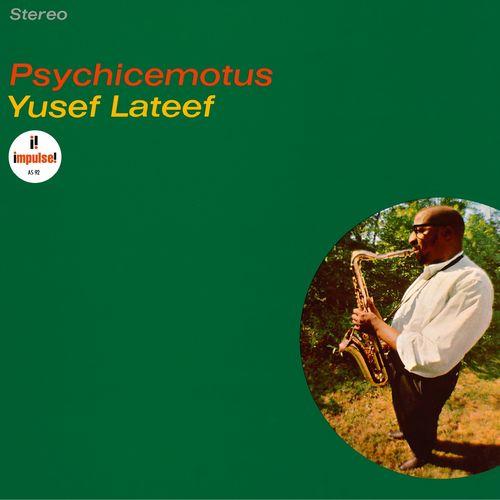 Yusef Lateef: Psychicemotus