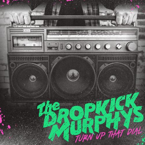 Dropkick Murphys: Turn Up That Dial: Limited Edition Gold Vinyl