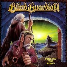 Blind Guardian: Follow The Blind: Limited Edition Picture Disc