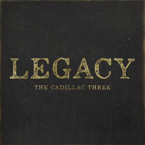 The Cadillac Three: Legacy Vinyl