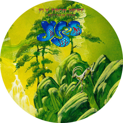 Yes: Fly From Here – Return Trip: Limited Edition Picture Disc