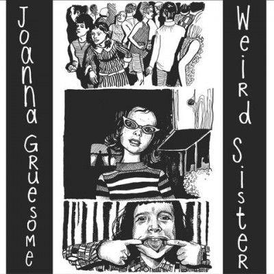 Joanna Gruesome: Weird Sister