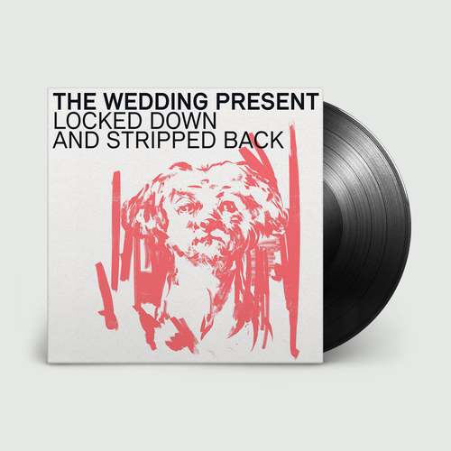The Wedding Present: Locked Down & Stripped Back: Signed Black Vinyl + CD