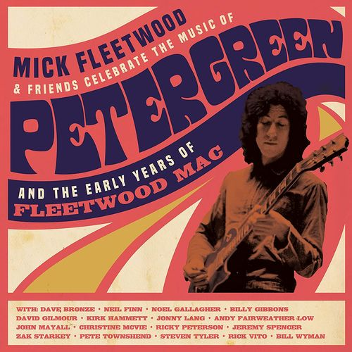 Mick Fleetwood: Mick Fleetwood and Friends Celebrate the Music of Peter Green and the Early Years of Fleetwood Mac: 4LP Vinyl Set
