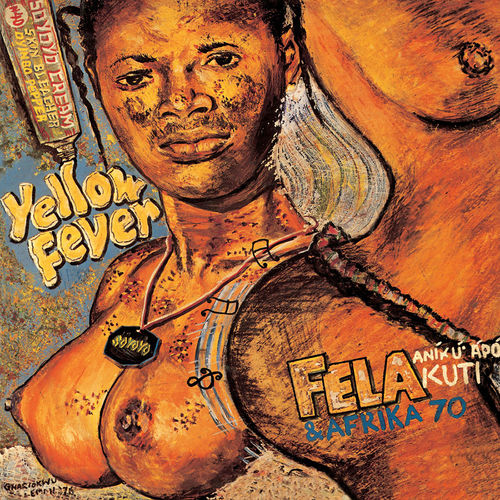 Fela Kuti: Yellow Fever