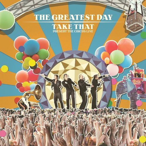 takethat: Greatest Day: Take That Present Circus Live