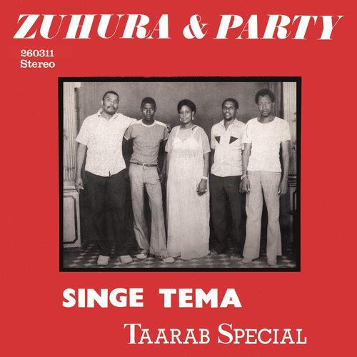 Zuhura & Party: Singe Tema: Taarab Special