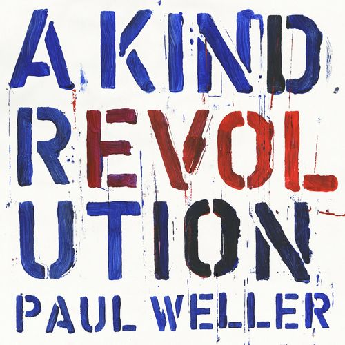 Paul Weller: A Kind Revolution: Special Edition