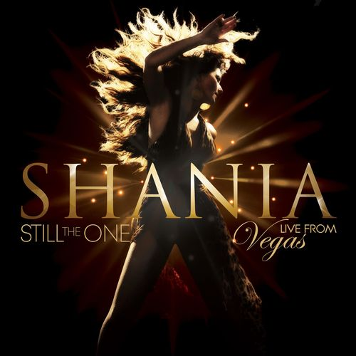 Shania Twain: Still The One: Live From Vegas