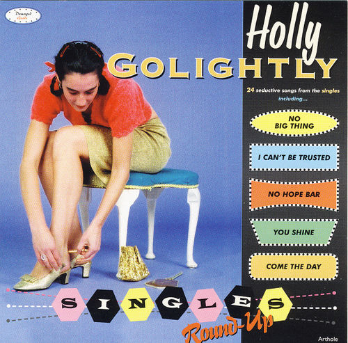 Holly Golightly : Singles Round-Up