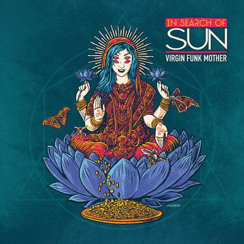In Search Of Sun: Virgin Funk Mother