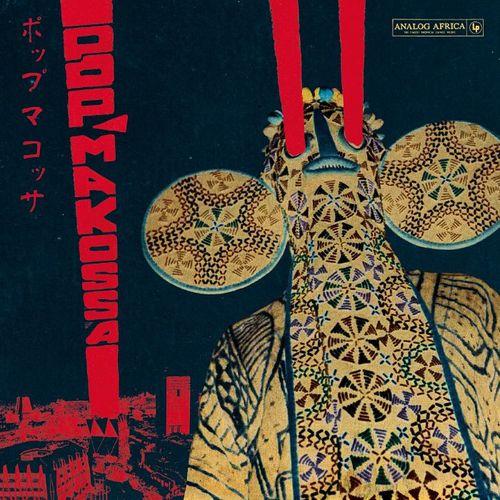 Various Artists: Pop Makossa The Invasive Dance Beat Of Cameroon 1976-84