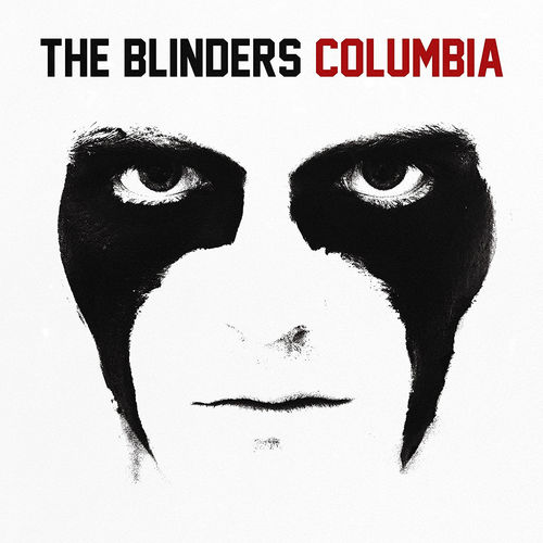 The Blinders: Columbia