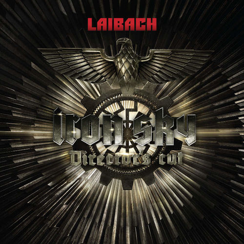 Laibach: Iron Sky - Director's Cut - The Original Film Soundtrack