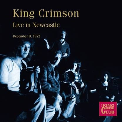 King Crimson: Live in Newcastle, 8th December 1972