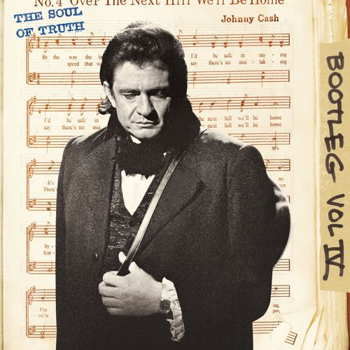 Johnny Cash: Bootleg IV: The Soul Of Truth