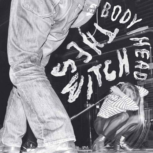 Body/Head: The Switch
