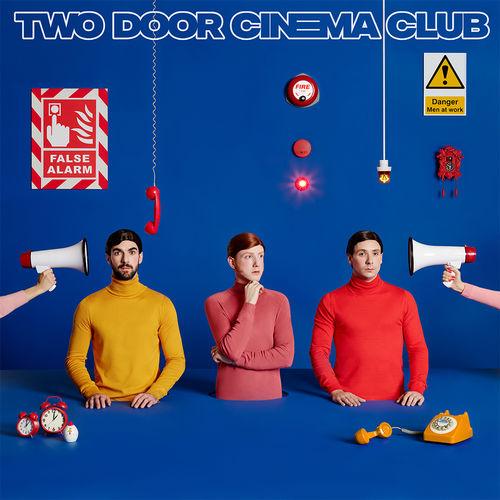 Two Door Cinema Club: False Alarm