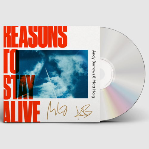 Andy Burrows and Matt Haig: Andy Burrows & Matt Haig – Reasons To Stay Alive – Signed CD