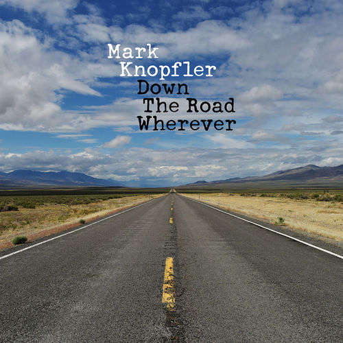Mark Knopfler: Down The Road Wherever Deluxe CD