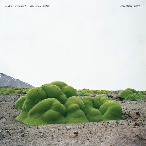 Mary Lattimore & Mac McCaughan: New Rain Duets
