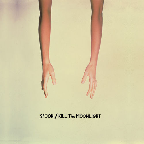 Spoon: Kill The Moonlight