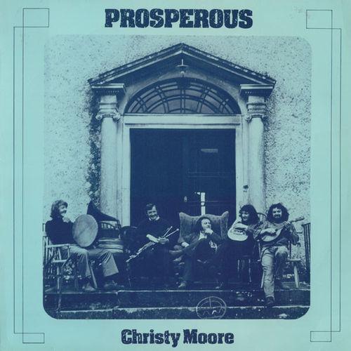 Christy Moore: Prosperous: Limited Edition Blue Vinyl RSD 2020